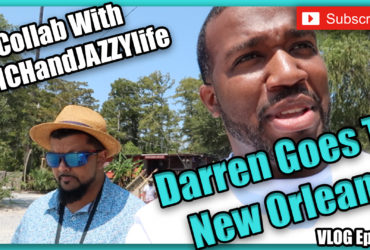 Ep. 46 – Darren Goes To New Orleans